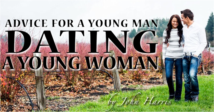 Advice For a Young Man